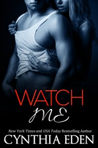 Review: Watch Me by Cynthia Eden