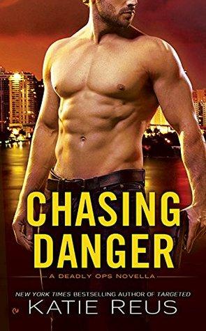 Chasing Danger by Katie Reus