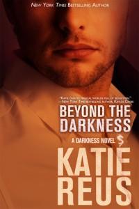 Beyond the Darkness by Katie Reus