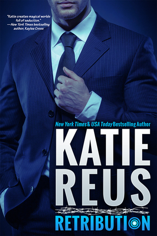 Retribution by Katie Reus