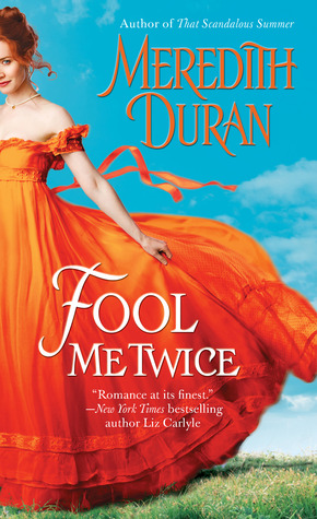 Fool Me Twice by Meredith Duran