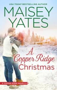 A Copper Ridge Christmas by Maisey Yates