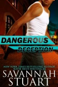 Dangerous Deception by Savannah Stuart