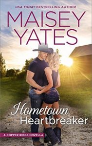 Hometown Heartbreaker by Maisey Yates