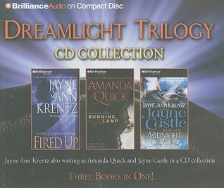 Dreamlight Trilogy by Jayne Ann Krentz