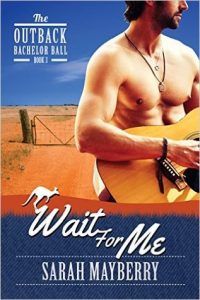 Wait for Me by Sarah Mayberry