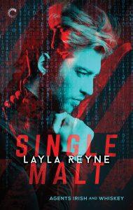 SINGLE MALT by Layla Reyne First Look!
