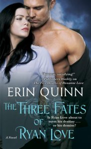 The Three Fates of Ryan Love by Erin Quinn