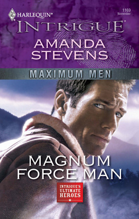 Magnum Force Man by Amanda Stevens