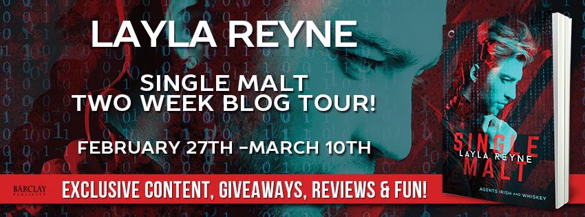 SINGLE MALT (Agents Irish & Whiskey) by Layla Reyne Release Tour!