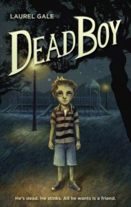 YA Review: Dead Boy by Laurel Gale