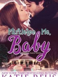 Mistletoe Me, Baby by Katie Reus