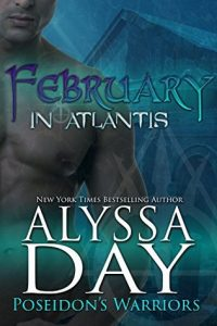 February in Atlantis by Alyssa Day