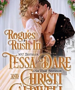 Rogues Rush In: A Regency Duet