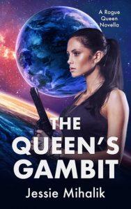 The Queen's Gambit by Jessie Mihalik