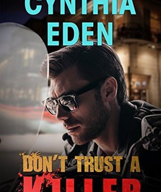 Don't Trust a Killer by Cynthia Eden