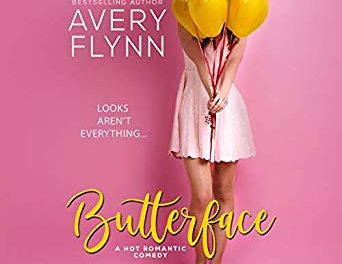 Butterface by Avery Flynn