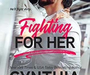 Fighting for Her by Cynthia Eden
