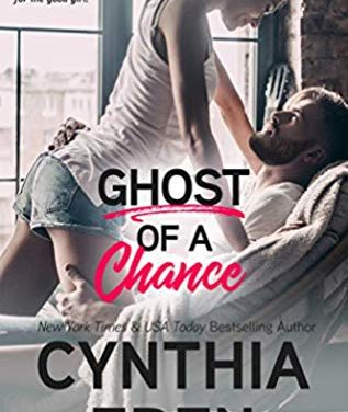 Ghost of A Chance by Cynthia Eden
