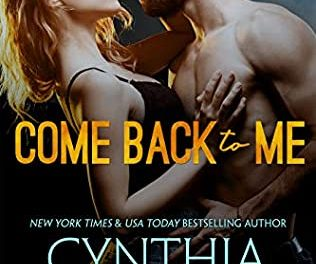 Come Back to Me by Cynthia Eden