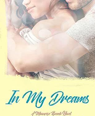 Excerpt: In My Dreams by Ana Jolene